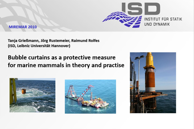 MIREMAR Presentation Tanja Grießmann et al.: Bubble Curtains as a Protective measure for Marine Mammals in Theory and Practice