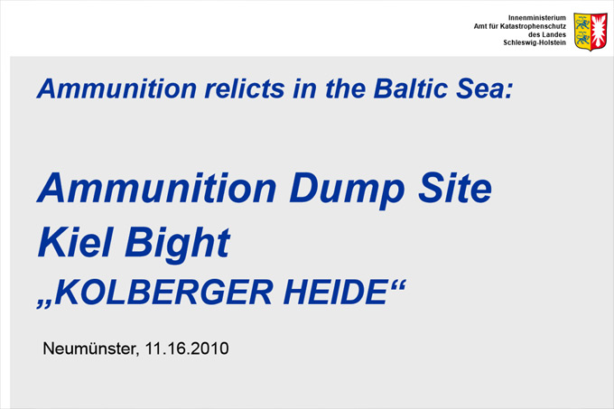 "MIREMAR Presentation Jens Sternheim: Removal of Conventional Ammunition in WW II Ammunition Dump Site ""Heidkate"" (Kiel Bight) – Progress and Mitigation"