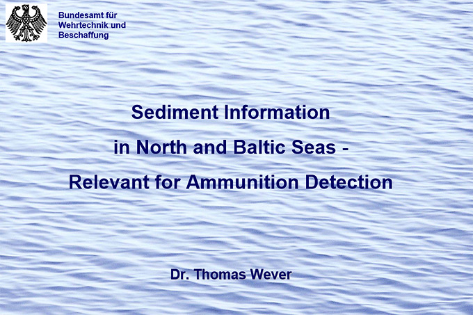 MIREMAR Presentation Thomas Wever: Sediment Information in North and Baltic Seas – Relevant for Ammunition Detection